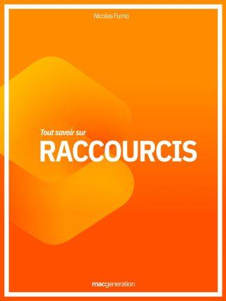 Tout savoir sur Raccourcis