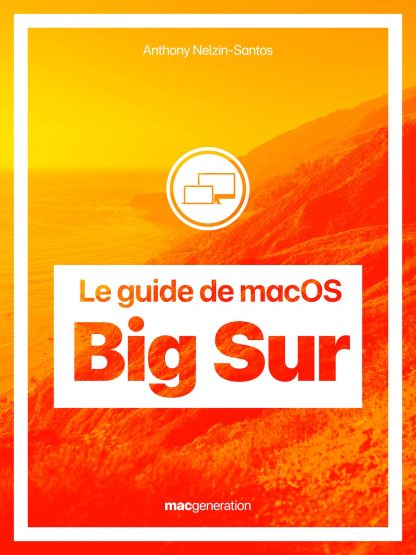 Le guide de macOS Big Sur