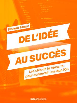 De l'idée au succès : les clés de la réussite pour concevoir une app iOS
